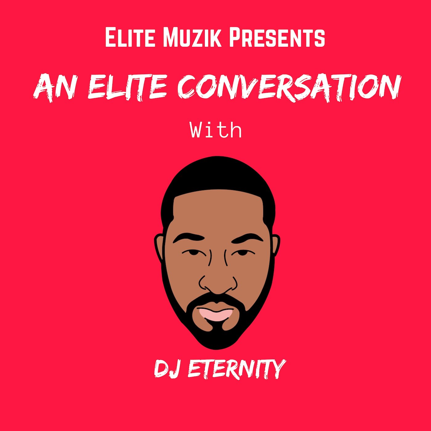 "Introducing The ""Elite Conversation"" Podcast"